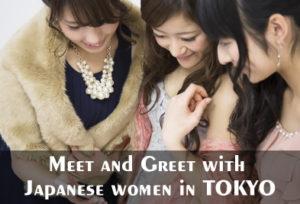 Meet & Greet with Japanese Women in Tokyo