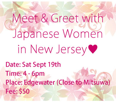 Meet and Greet with Japanese Women in New Jersey