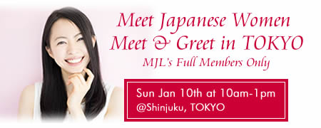 Meet & Greet with Japanese Women in TOKYO on Jan 10th 2016