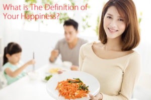 What is The Definition of Your Happiness?