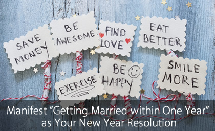 """Manifest """"Getting Married within One Year"""" as Your New Year Resolution"""