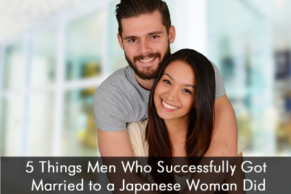 5 Things Men Who Successfully Got Married to a Japanese Woman Did