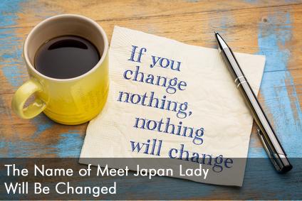 The Name of Meet Japan Lady Will Be Changed