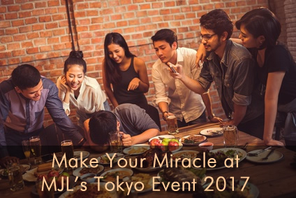 Make Your Miracle at MJL's Tokyo Event 2017