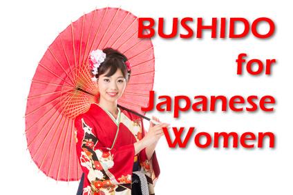 BUSHIDO for Japanese Women
