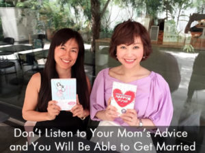 Don't Listen to Your Mom's Advice and You Will Be Able to Get Married