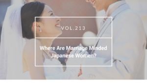 Where Are Marriage Minded Japanese Women?
