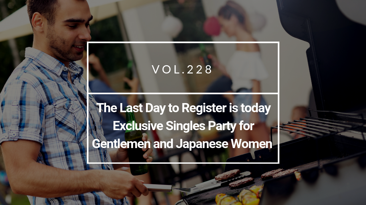 Exclusive Singles Party for Gentlemen and Japanese Women