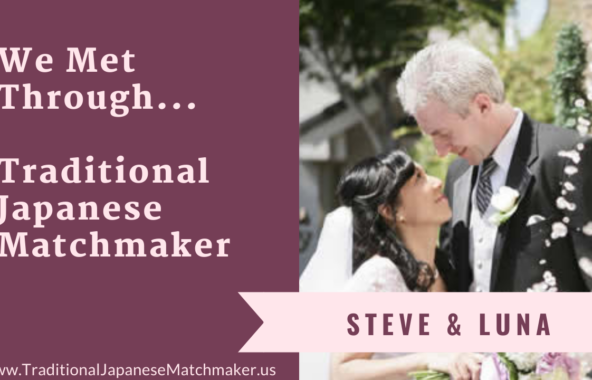 Marry a Japanese Woman: Steve and Luna