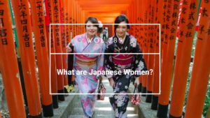 What are Japanese Women?