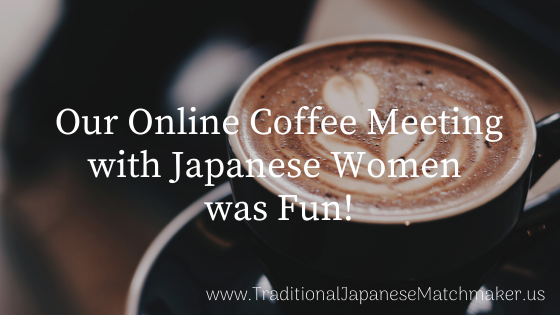 Online Coffee Meeting with Japanese Women