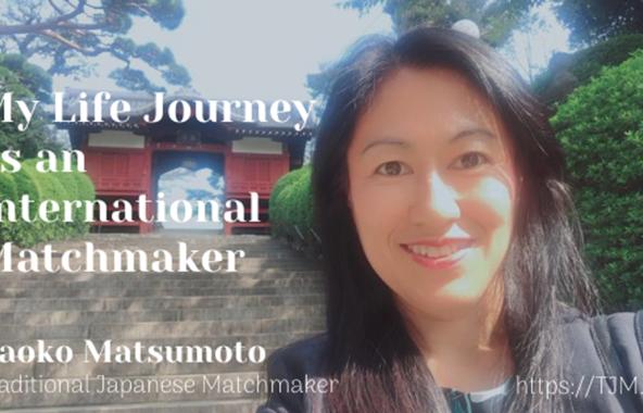Meet Japanese Women: Matchmaker Naoko Matsumoto