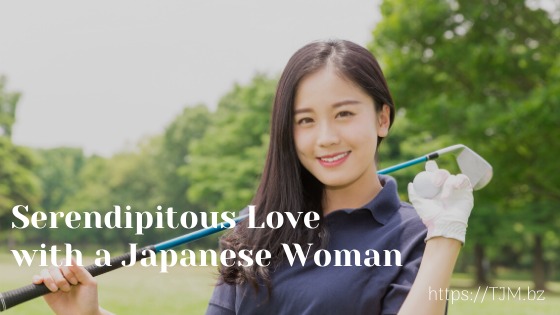 Serendipitous Love with a Japanese Woman
