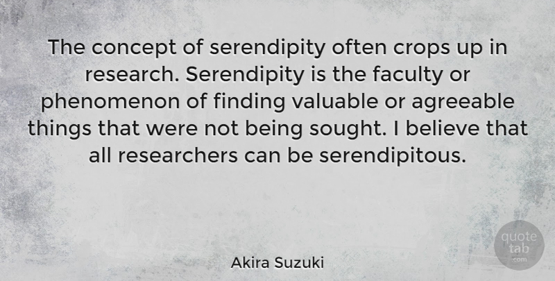 Dr. Akira Suzuki, a Japanese chemist who won the Nobel Prize in 2020 talked about Serendipity.